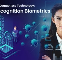 Adapting to Contactless Technology - Face Recognition Biometrics